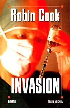 Invasion, roman de Robin Cook