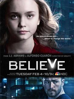 Believe, la série