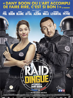 Raid dingue, un film de Dany Boon
