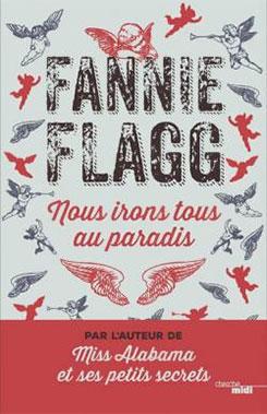 Nous irons tous au paradis, Fannie Flagg