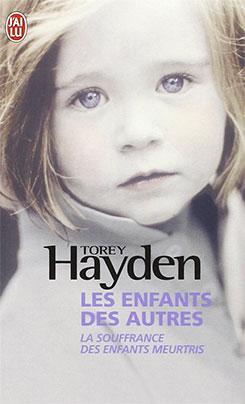 Torey Hayden, les enfants des autres